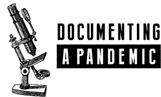 A graphical image of an antique microscope beside the text: Documenting a Pandemic